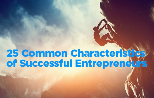 25 characteristics of successful entrepreneurs